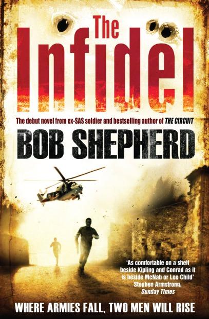 The Infidel by Bob Shepherd
